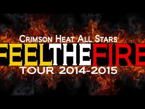 Crimson Heat 5 Alarm 2014-2015 Feel the Fire Release