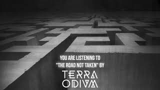 """Terra Odium – """"The Road Not Taken"""" – Official Audio"""