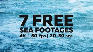 7 FREE Sea Footages - 4K 50fps (Download link in description)