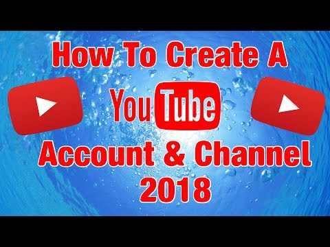 How To Make A YouTube Account & Channel (2018 Beginners Guide)