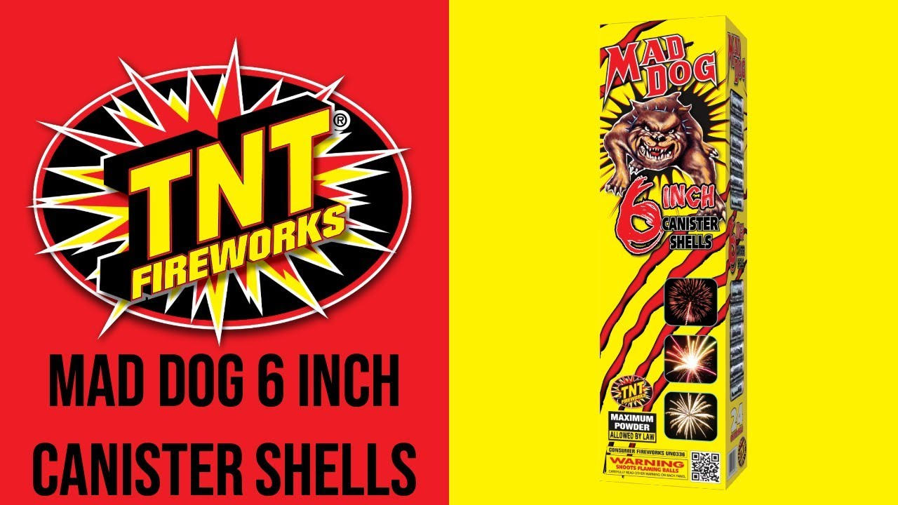 MAD DOG 6 INCH CANISTER SHELLS - TNT Fireworks® Official Video