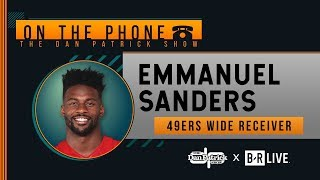 49ers WR Emmanuel Sanders Talks Saints, Ravens, Garoppolo & More with Dan Patrick | Full Interview