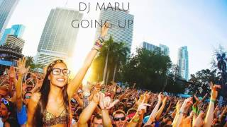 Dj Maru - Going Up (Original Mix)