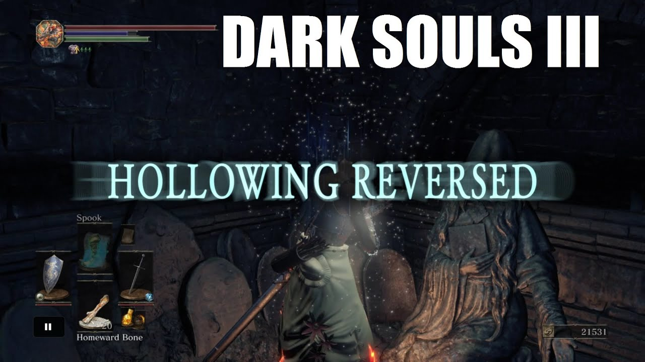 Dark Souls Iii How To Cure Curse Hollowing Reversed Youtube