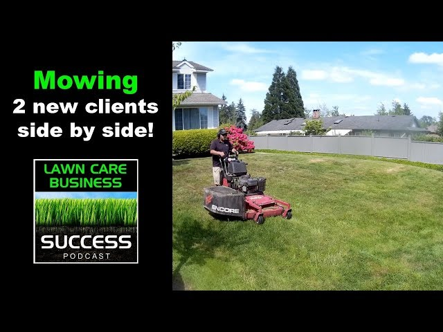 Mowing 2 new clients side by side