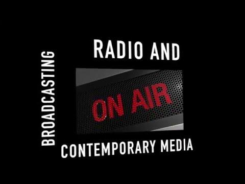 Broadcasting - Radio And Contemporary Media Program