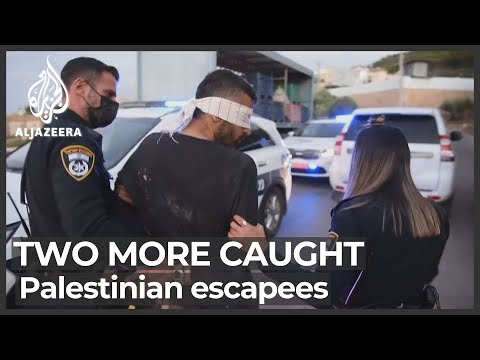 Israeli police say two more Palestinian prison escapees caught