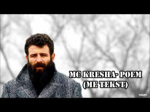 Mc Kresha Poem (me tekst)