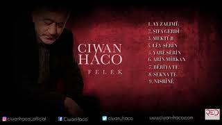 Baixar Ciwan Haco - Felek [Full Album Teaser © 2018 Red Music Digital]
