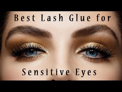 bd9d81beac3 Best Lash Glues for Sensitive Eyes - YouTube