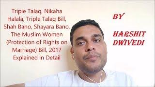 Triple Talaq Bill & Nikah Halala Explained in Detail
