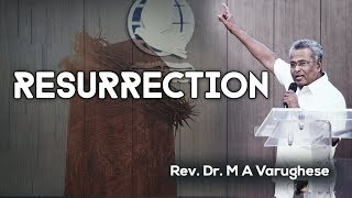 Rev. Dr. M A Varughese    Resurrection    1.4.2018