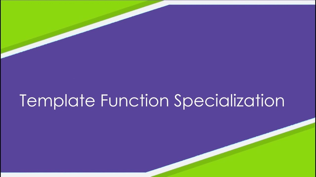 template function specialization - template function specialization besmart from eguides