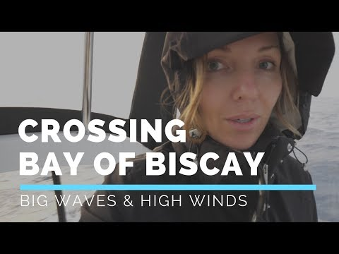 EP 02 Big Waves and High Winds: Crossing the Bay of Biscay
