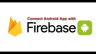 How to connect your android app to Firebase - part 1