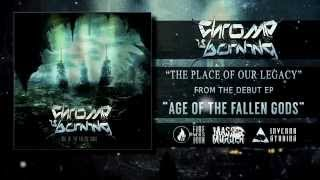 "Chrome Is Burning - ""Age Of The Fallen Gods"" (OFFICIAL FULL EP STREAM)"