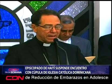 Episcopado de Haití suspende encuentro con cúpula de Iglesia católica dominicana