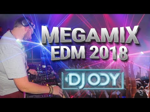 MEGAMIX BOOTLEG EDM 2018 - DJ ODY