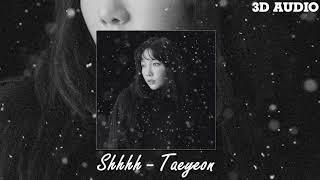 3d audio shhhh   taeyeon