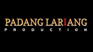 PADANG LARIANG PRODUCTION