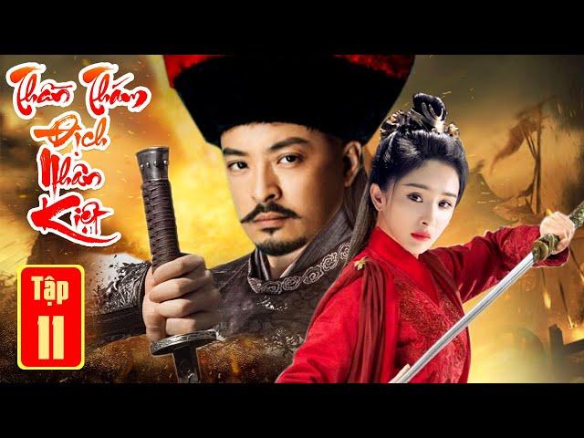 Phim Bộ Hay Nhất 2021  THẦN THÁM ĐỊCH NHÂN KIỆT PHẦN CUỐI - Tập 11   Kiếm Hiệp, Phá Án
