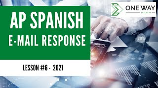 E-MAIL RESPONSE I AP Spanish Language and Culture Exam 2021