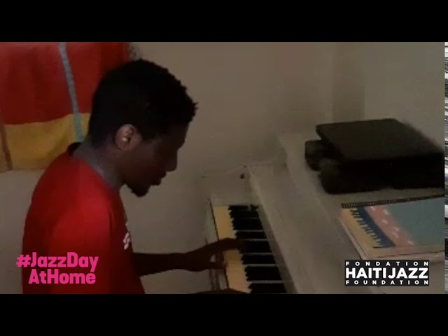 Caleb Texier/Fondation Haiti Jazz (Haiti): Piano Solo | #JazzDayAtHome 2020