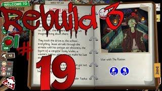 Lets Play Rebuild 3 Gangs of Deadsville Deutsch Part 19 #Rotten... ein Schritt zuviel