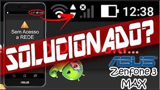 Problema de Rede de Celular Zenfone 3 MAX tem solução?