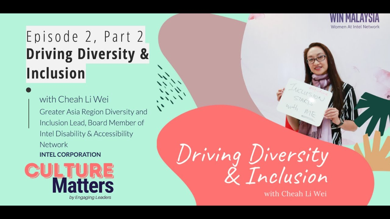 Culture Matters Episode 2, Part 2 - Driving Diversity & Inclusion