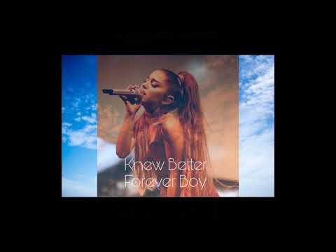 ariana-grande---knew-better-forever-boy-(cover)