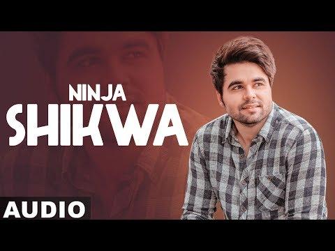 Shikwa (Full Audio) | Ninja ft Himanshi Khurana | Gold Boy | Latest Punjabi Song 2020