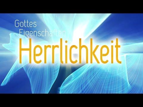 """Impulsvideo """"Gottes Eigenschaften – Herrlichkeit"""""""