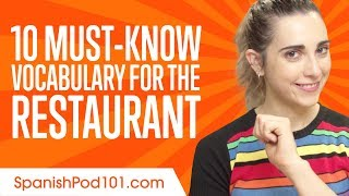 Learn The Top 10 Must-Know Vocabulary for the Restaurant in Spanish
