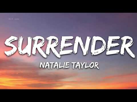 natalie-taylor---surrender-(lyrics)---1-hour-lyrics