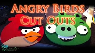 How To Make Angry Birds Cut Outs