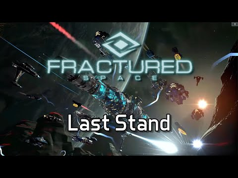 Fractured Space - Last Stand