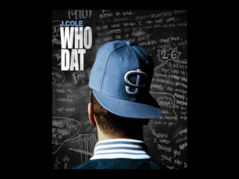 J. Cole - Who Dat (NEW)!! [ FIRE ]!! Download link inside {Dirty/Mastered Version}