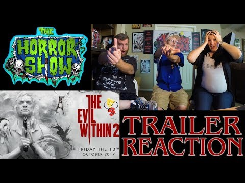 """The Evil Within 2"" E3 Trailer Reaction – RE-UPLOAD – The Horror Show"