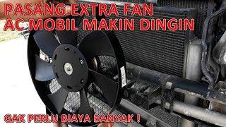Tutorial Cara Pasang Extra Fan Di Mobil - Agar AC Makin Dingin