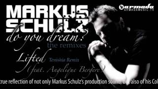 Markus Schulz feat. Angelique Bergere - Lifted (Tenishia Remix)
