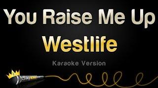 Westlife - You Raise Me Up (Karaoke Version)