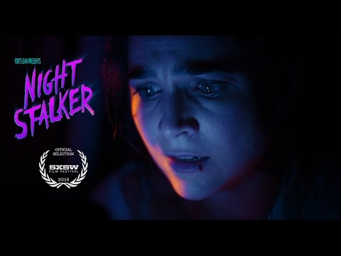 Fort Lean - Night Stalker (SXSW Film Festival Short Film Nomination)