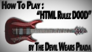 "How to Play ""HTML Rulez D00d"" by The Devil Wears Prada"