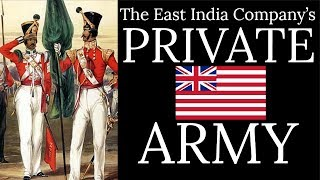 The Private Army of the British East India Company