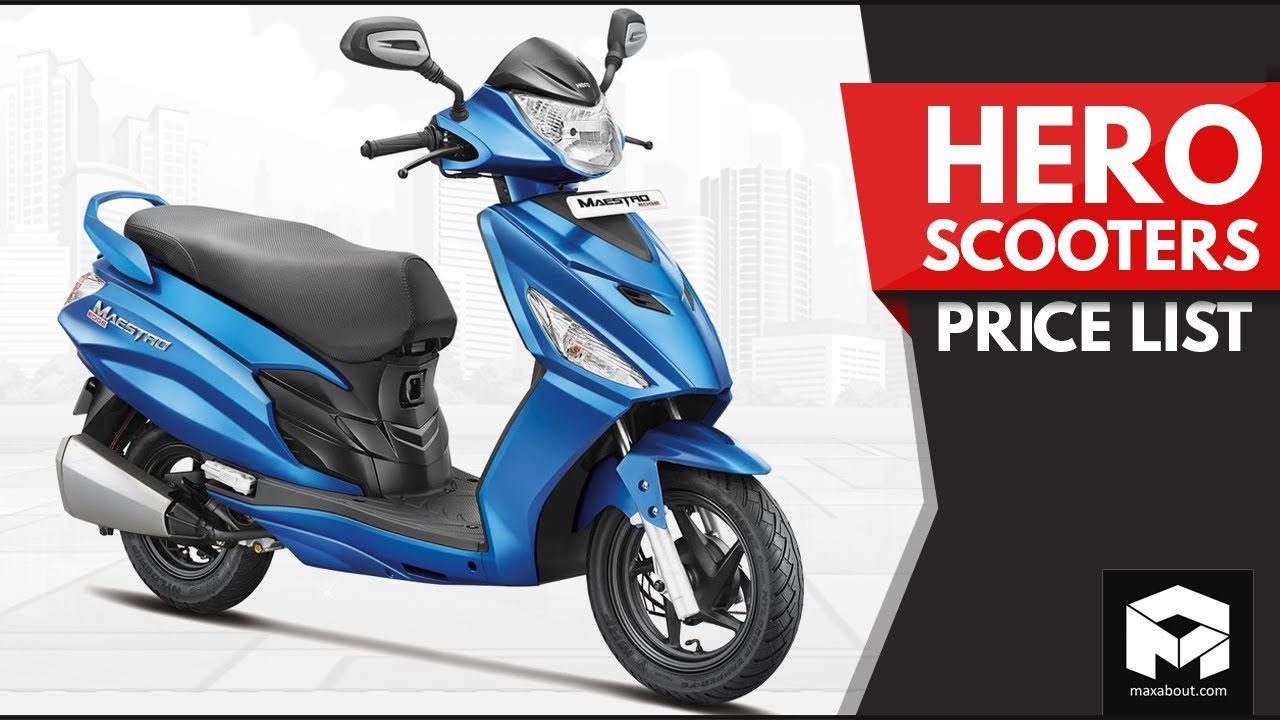 Hero Scooters Price List [2018]