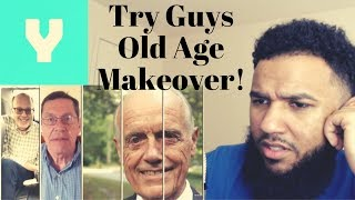 The Try Guys Old Age Makeovers Reaction