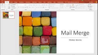 Kỹ năng ứng dụng Công nghệ thông tin - Phần 3: MS Word - Bài 8: Mail Merge