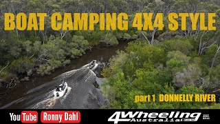 BOAT CAMPING 4X4 STYLE, Donnelly River wet & wild
