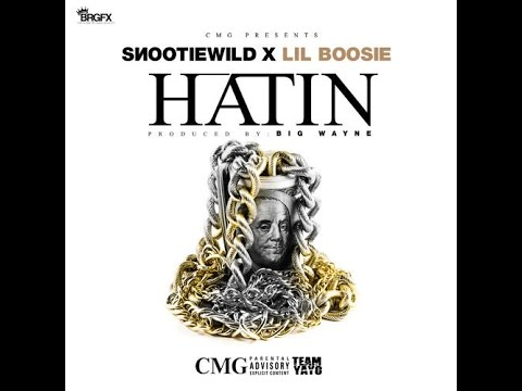 Snootie Wild - Hatin Feat. Boosie Badazz